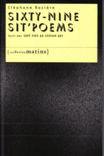 Sisty-nine sit'poems de Stéphane Rosière