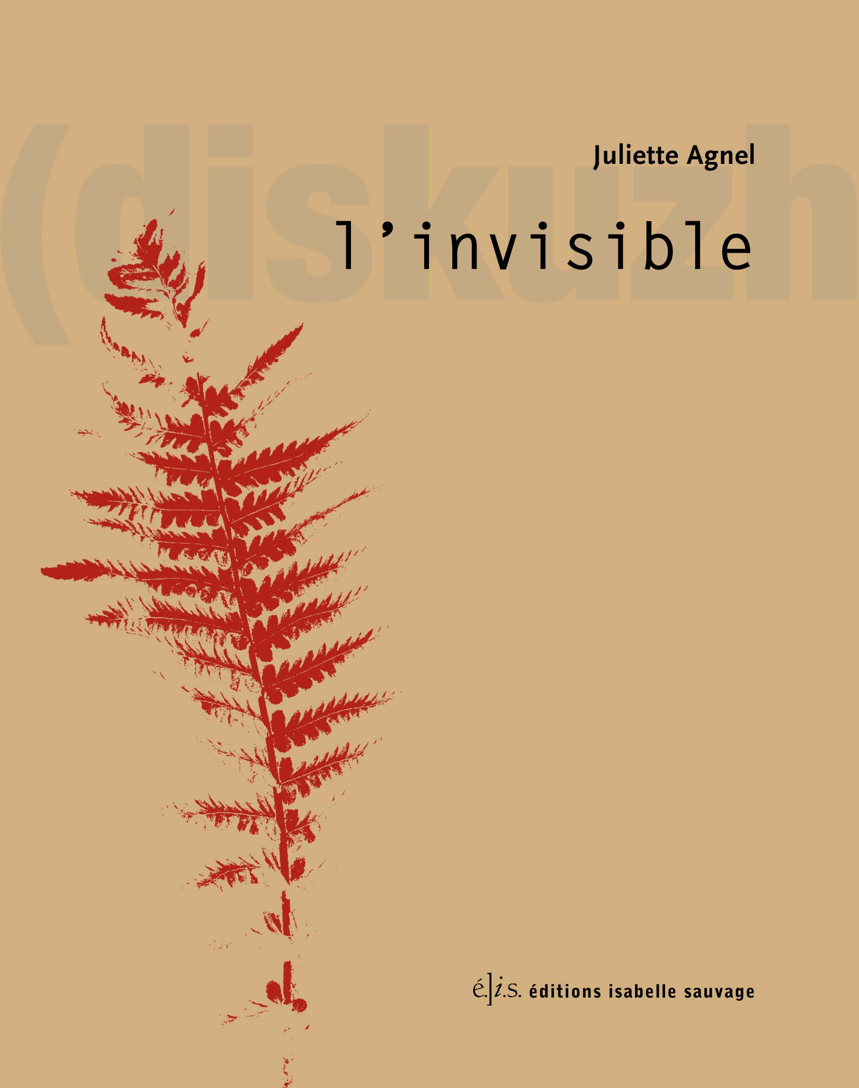 L'invisible de Juliette Agnel