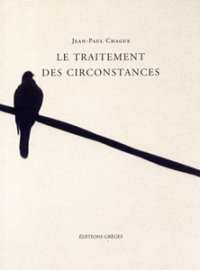 Le Traitement des circonstances de Jean-Paul Chague