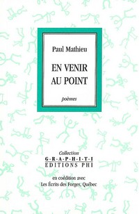 En venir au point de Paul Mathieu