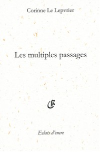 Les multiples passages