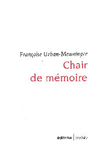 Chair de mémoire