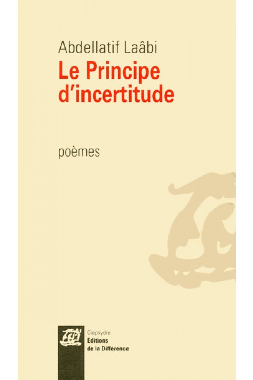 <i>Le principe d'incertitude</i>