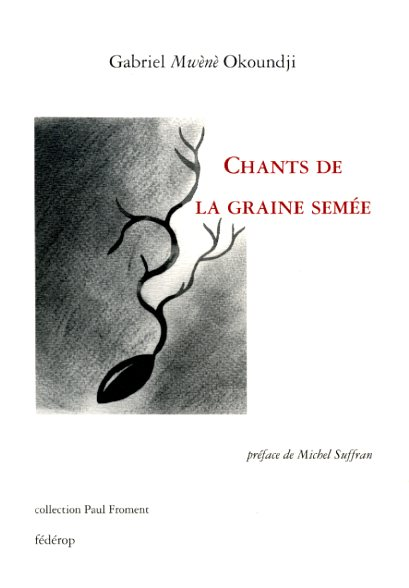 Chants de la graine semée