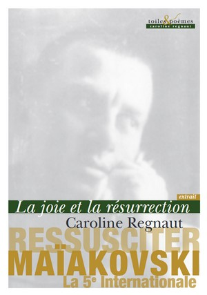 Ressusciter Maïakovski (La 5e Internationale)