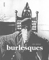 Burlesques d'Eric Sénécal